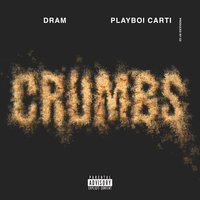 Crumbs — D.R.A.M., Playboi Carti