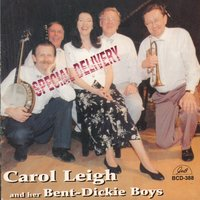 Special Delivery — Bent Persson, Carol Leigh, Neville Dickie, Carol Leigh and Her Bent-Dickie Boys, Her Bent-Dickie Boys