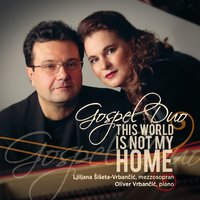 This World Is Not My Home — Gospel Duo
