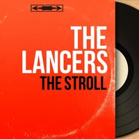 The Stroll — The Lancers