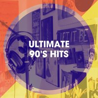 Ultimate 90's Hits — Hits Etc., The 90's Generation, 90s Maniacs