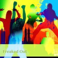 Freaked Out — Various Artists & MercuryHead