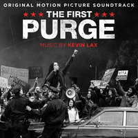 The First Purge — Kevin Lax