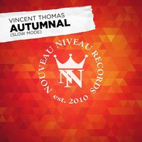 Autumnal (Slow Mode) — Vincent Thomas