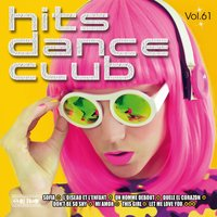 Hits Dance Club, Vol. 61 — сборник