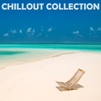 Chillout Collection — сборник