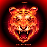 Evil Just Grow — Krays