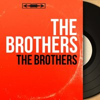 The Brothers — The Brothers