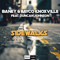Sidewalks — Duncan Johnson, Baney, Baney, Rayco Knoxville, Rayco Knoxville