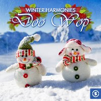 Winter Harmonies: Doo Wop — сборник
