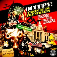 Occupy! Takin' It to the Streets - Songs for the People — сборник