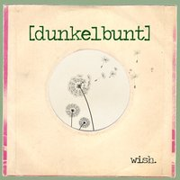 Wish — Alix, Will Magid, [dunkelbunt], Paul Bertin, Mela