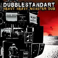 Heavy Heavy Monster Dub — Dubblestandart