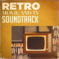 Retro Movie and Tv Soundtracks — саундтрек, Best Movie Soundtracks
