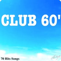 Club 60' (70 Hits Songs) — сборник
