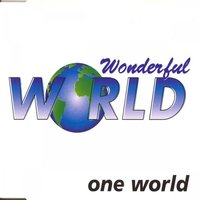 Wonderful World — One World