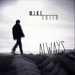 Always — Mike Green