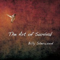 The Art of Survival — Billy Sherwood