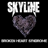 Broken Heart Syndrome — Skyline