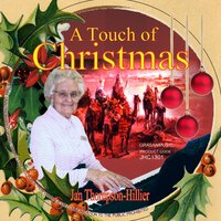 A Touch of Christmas — Jan Thompson-Hillier