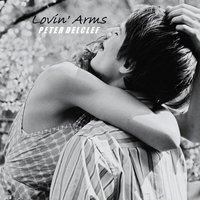 Lovin' Arms — Peter Delclef