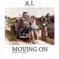 Moving On — A.I.