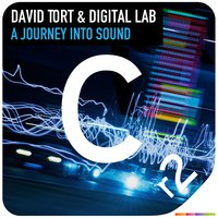 A Journey Into Sound — David Tort, Digital LAB