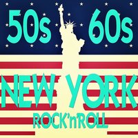 50s 60s New York Rock'n'Roll — сборник