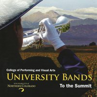 University Bands: To the Summit — Duke Ellington, Irving Berlin, Леонард Бернстайн, Malcolm Young, Ernesto Lecuona, Аарон Копленд, Stephen Sondheim, Michael Giacchino, Franz Von Suppe