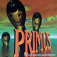 Tales From The Punchbowl — Primus