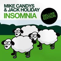 Insomnia — Mike Candys & Jack Holiday