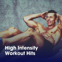 High Intensity Workout Hits — #1 Hits, Ibiza Fitness Music Workout, Running Music Workout