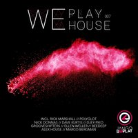 We Play House #007 — сборник