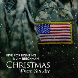 Christmas Where You Are — Five For Fighting, Jim Brickman
