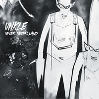 Never, Never, Land — UNKLE