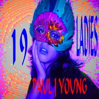 19 Ladies — Paul J Young