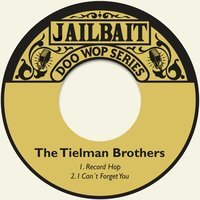 Record Hop — The Tielman Brothers