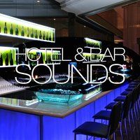 Hotel & Bar Sounds, Vol. 3 — сборник