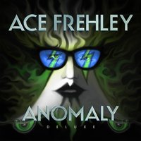 Anomaly — Ace Frehley