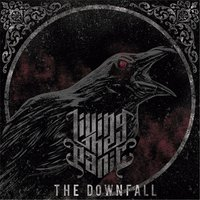 The Downfall — Living the Panic