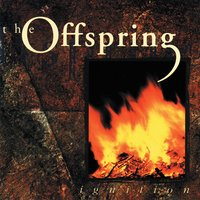 Ignition — The Offspring