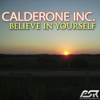 Believe in Yourself — Calderone Inc.