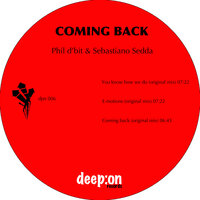 Coming back — Phil d'bit, Sebastiano Sedda