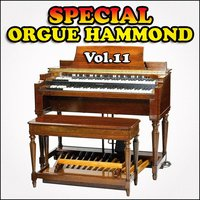 Orgue Hammond, Vol. 11 — Orgue Hammond Orchestra