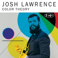 Color Theory — Josh Lawrence