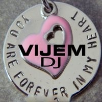 You are Forever in My Heart — DJ Vijem