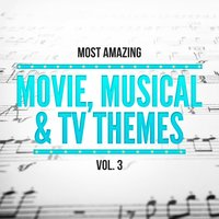 Most Amazing Movie, Musical & TV Themes, Vol. 3 — сборник