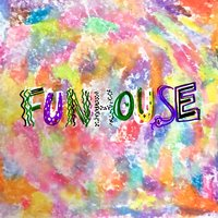 Funhouse — Run River North