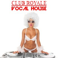 Club Royale: Vocal House — сборник
