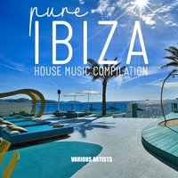 Pure Ibiza House Music Compilation — сборник
